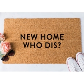 new-home-who-dis-doormat-funny-doormat-welcome-mat-funny-doormats-unique-doormat-doormats-doormat-humor-unique-doormat-rug